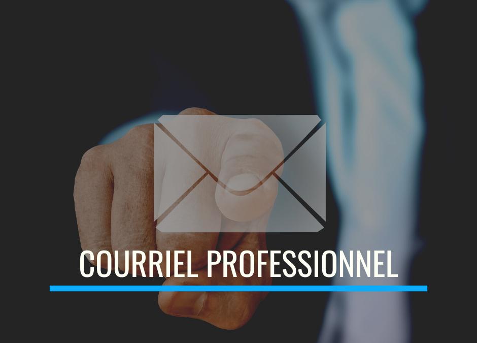 Hausser votre crédibilité avec une adresse courriel professionnelle